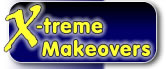 Xtreme Makeovers