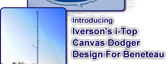 When strength matters call Iverson's Design - the industry's leader in fine quality canvas dodgers.